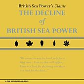 The Decline of British Sea Power & the Decline-Era B-Sides by British Sea Power
