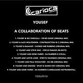 A Collaboration Of Beats - EP by Yousef