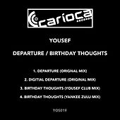 Departure / Birthday Thoughts - Single by Yousef