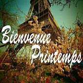 Bienvenue printemps by Various Artists
