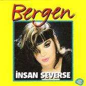 İnsan Severse by Bergen