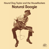 Natural Boogie by Hound Dog Taylor