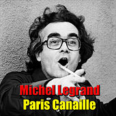 Paris Canaille by Michel Legrand