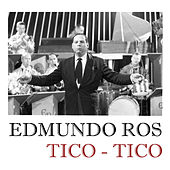 Tico - Tico by Edmundo Ros