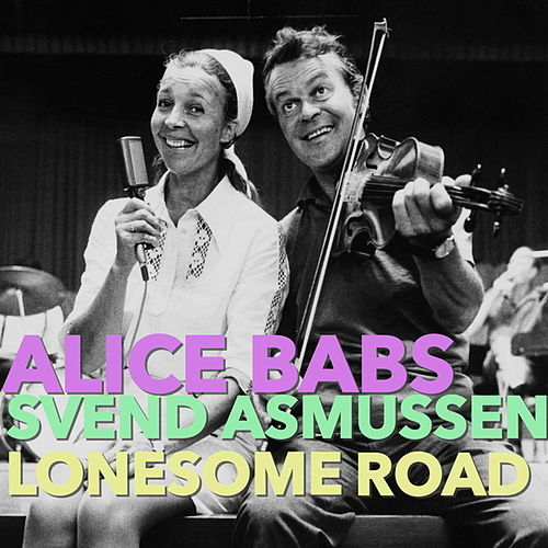 Lonesome Road by Alice Babs