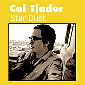 Star Dust by Cal Tjader