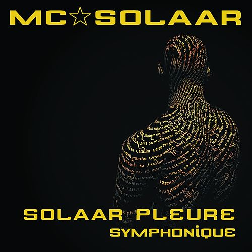 Solaar pleure (Version symphonique) by MC Solaar