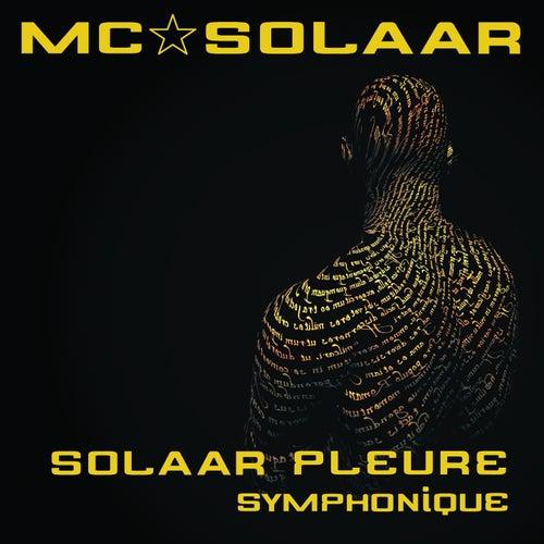 Solaar pleure (Version symphonique) by MC Solaar