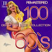 100 Definitive Best Collection 60's (Remastered) von Various Artists