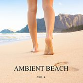 Ambient Beach, Vol. 4 (New Age Relax Music) by Various Artists