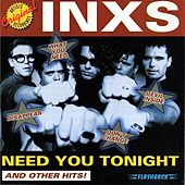 Need You Tonight (And Other Hits!) by Various Artists