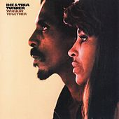 Workin' Together by Ike and Tina Turner