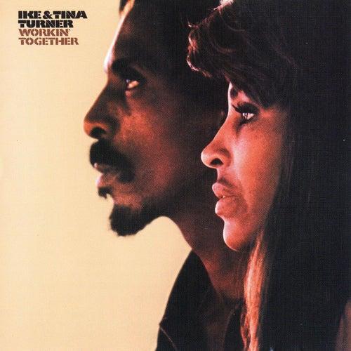 Workin' Together by Ike and Tina Turner