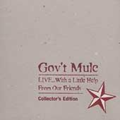 Live: With A Little Help From Our Friends: Collector's Edition by Gov't Mule