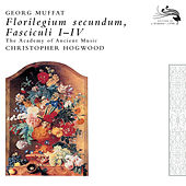 Muffat: Florilegium Secundum by The Academy Of Ancient Music