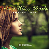 Pure Bliss Vocals: Spring 2015 - EP by Various Artists