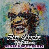 I Got A Woman (Sensus Soul Remix) by Ray Charles