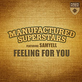 Feeling for You by Manufactured Superstars