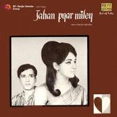 Jahan Pyar Mile (Original Motion Picture Soundtrack) by Various Artists