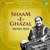 Shaam-E-Ghazal - Mohd. Rafi by Mohd. Rafi
