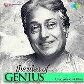The Idea of Genius: Ustad Amjad Ali Khan by Ustad Amjad Ali Khan