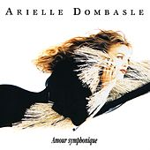 Amour symphonique by Arielle Dombasle