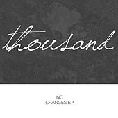 Changes - Single by Inc.