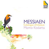 Messiaen: Catalogue D'oiseaux by Momo Kodama