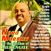 To The Rhythm Of Merengue With Noro Morales by Noro Morales