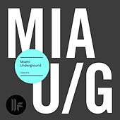 Miami Underground 2015 by Various Artists
