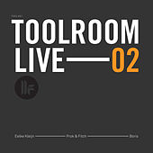Toolroom Live 02 by Various Artists