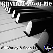 Rhythm's Got Me by Will Varley