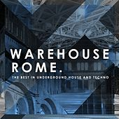 Warehouse Rome by Various Artists
