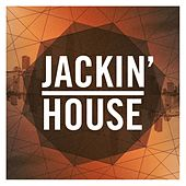 Jackin' House by Various Artists