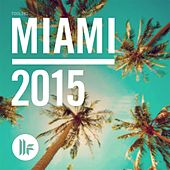 Toolroom Miami 2015 by Various Artists