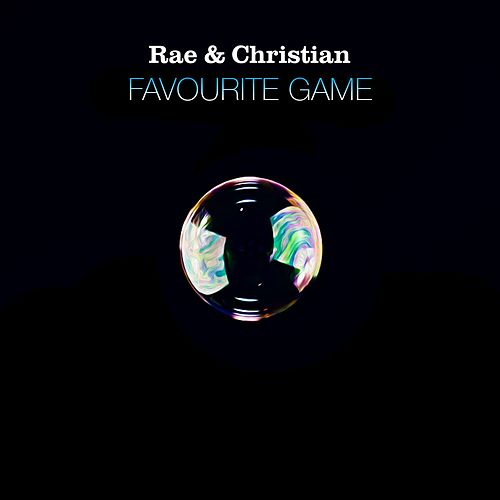 Favourite Game by Rae & Christian