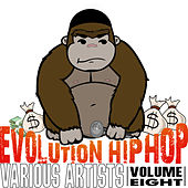 Evolution Hip Hop, Volume 8 by Various Artists