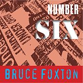 Number Six by Bruce Foxton