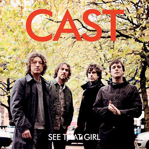 See That Girl by Cast