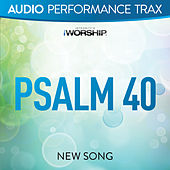 Psalm 40 by NewSong