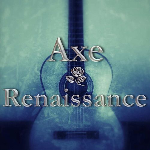 Renaissance by Axe