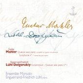 G. Mahler: Quatuor, Symphonie No. 1 - E-F. Lühl-Dolgorukiy: Quatuor avec piano No. 1 by Ensemble Monsolo