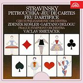 Stravinsky:  Petrouchka, Jeu de cartes, Feu d'artifice by Various Artists