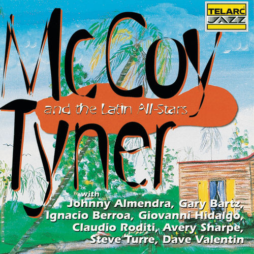 McCoy Tyner & the Latin All-Stars by McCoy Tyner