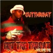 Cut the Throat, Vol. 1 by Cut Throat