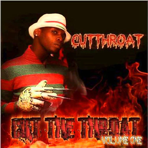 Cut the Throat, Vol. 1 by Cut Throat