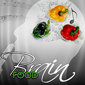 Brain Food - The Best Study Music, Concentration & Focus, Classical Music to Enhance Memory, Increase Brain Power by Various Artists