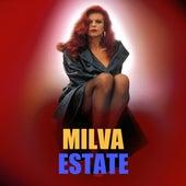 Estate by Milva