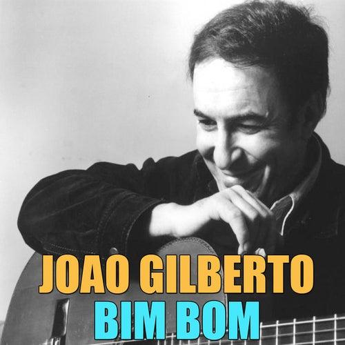 Bim Bom by João Gilberto