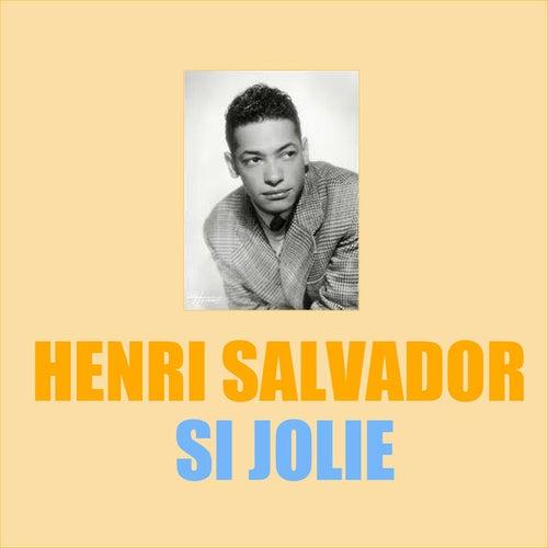 Si Jolie by Henri Salvador
